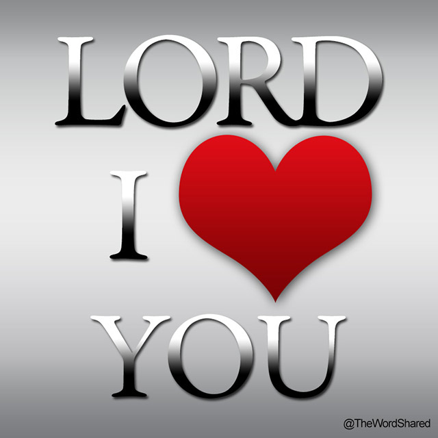 Lord-I-Love-You