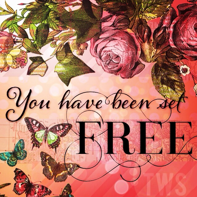 You Have Been Set Free