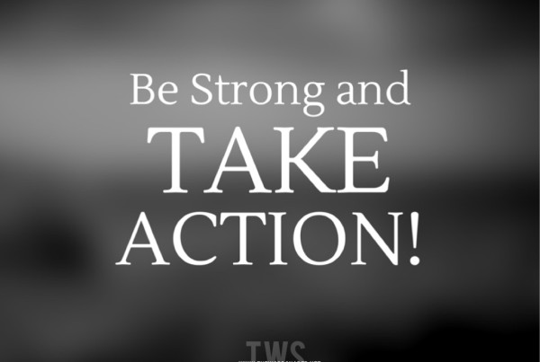 Be Strong Take Action