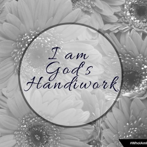 I Am His Handiwork Ephesians 2_10
