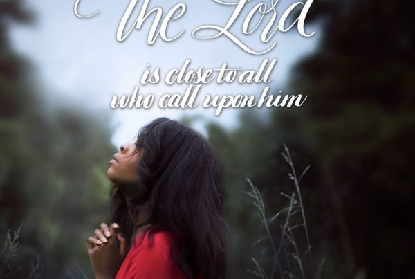 The LORD is close to all who call on him