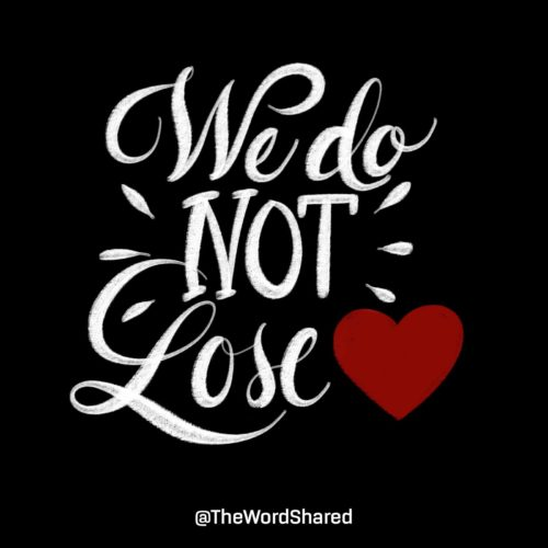 We Do Not Lose Heart