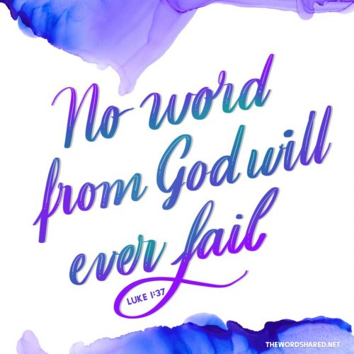 No word from God Will Ever Fail