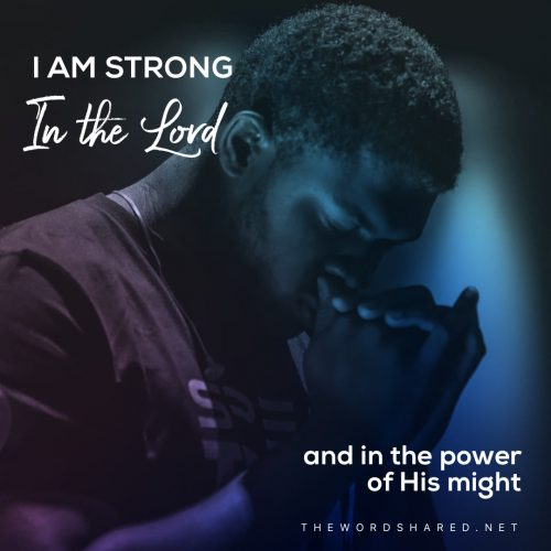I Am Strong In the Lord