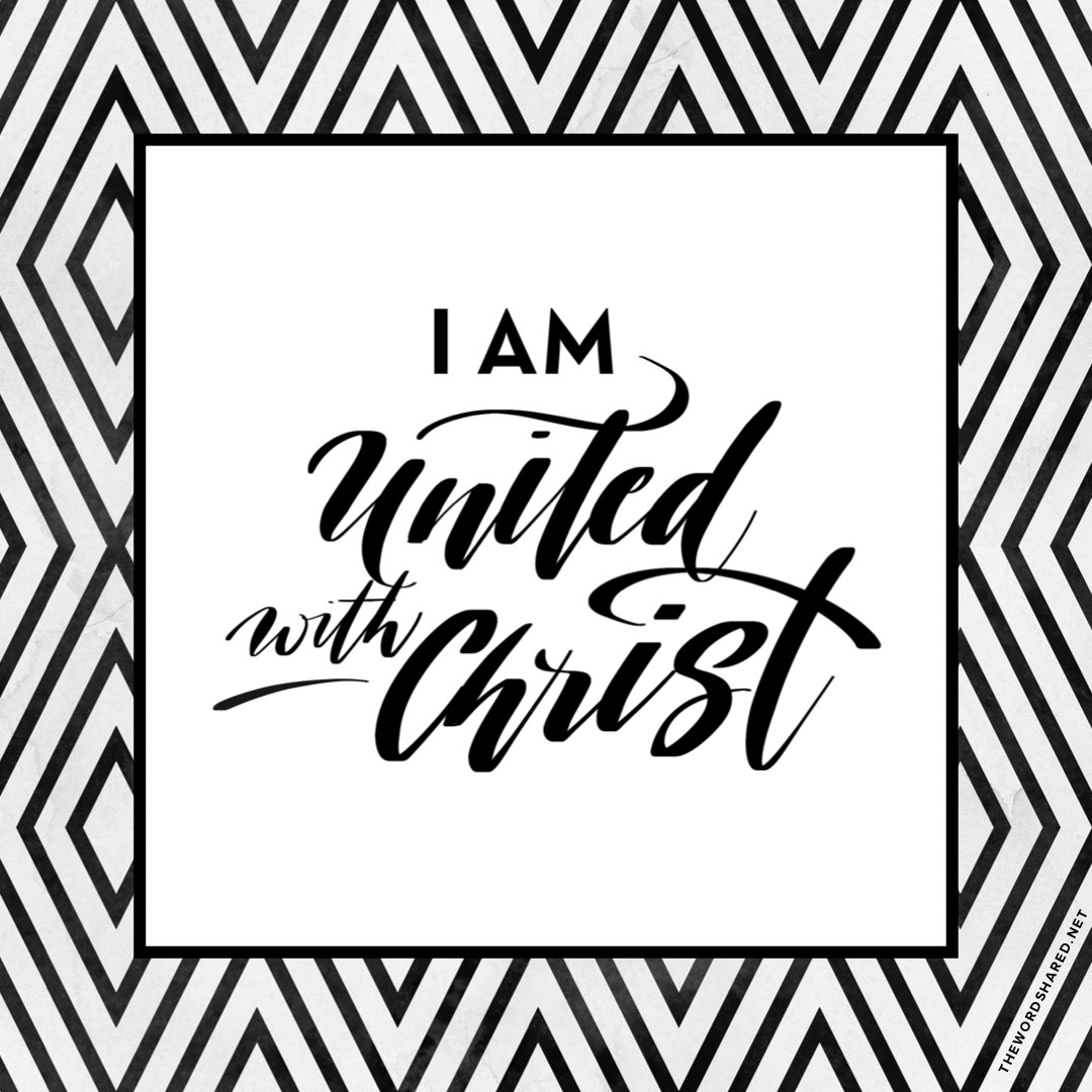 I Am United with Christ