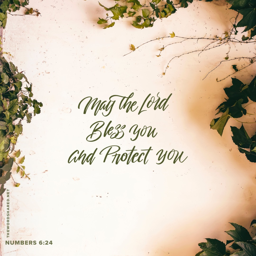 May the Lord Bless You and Protect You
