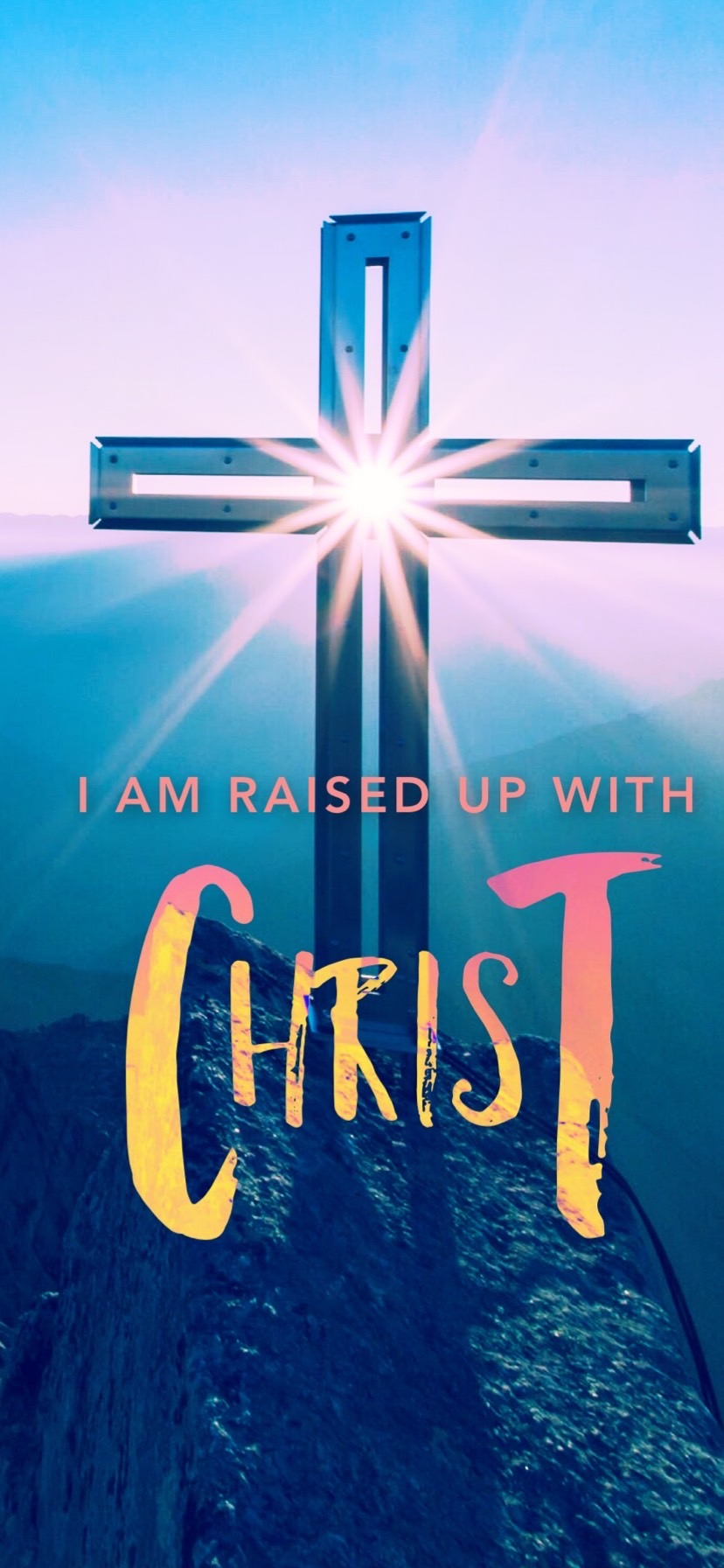 Wallpaper - I Am raised up with Christ